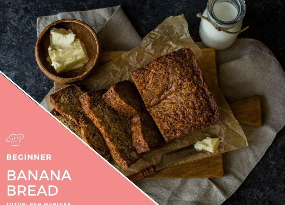 Video – Banana Bread