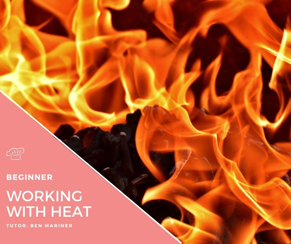 Working with heat